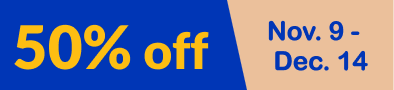 50% off November 9th to December 4th